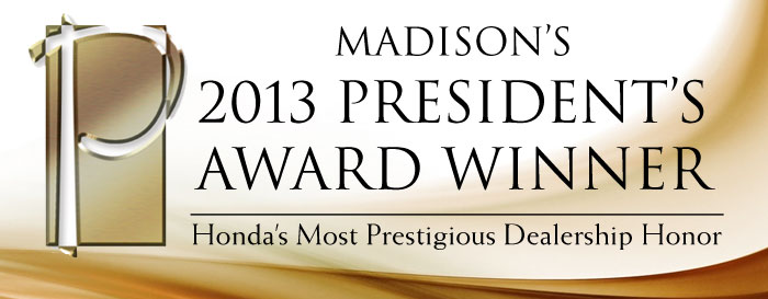 Madison Honda President Award Winner